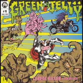 Cereal Killer Soundtrack 1993 Green Jelly