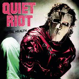 Metal Health 1983 Quiet Riot