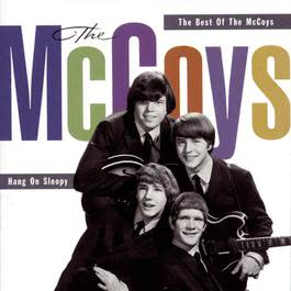 Hang On Sloopy:  The Best Of The McCoys 1995 The McCoys