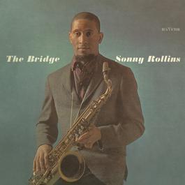 The Bridge 2003 Sonny Rollins