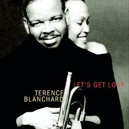 Let's Get Lost 2001 Terence Blanchard