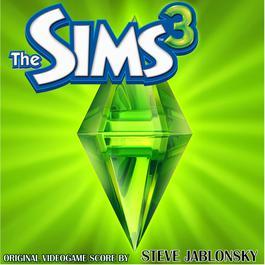 The Sims 3 (Original Soundtrack) 2017 Steve Jablonsky