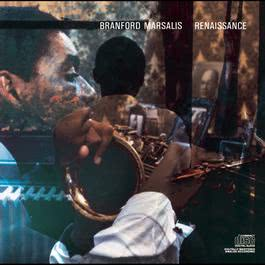 Renaissance 1987 Branford Marsalis