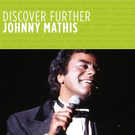 Discover Further 2010 Johnny Mathis