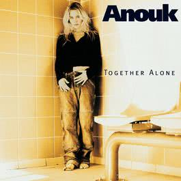 Together Alone 1997 Anouk
