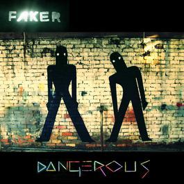 Dangerous 2011 Faker