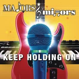 Keep Holding On 2011 Majors & Minors Cast