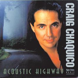 Acoustic Highway 1993 Craig Chaquico