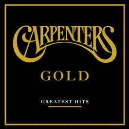 Gold - Greatest Hits 2000 Carpenters