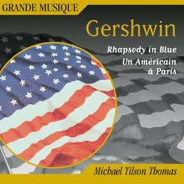 Gershwin: Rhapsody in Blue, Second Rhapsody, An American in Paris & 4 Overtures 2016 Michael Tilson Thomas
