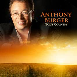 God's Country 2009 Anthony Burger
