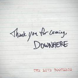 Thank You For Coming - The Live Bootlegs 2010 Downhere