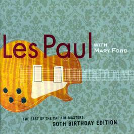 Best Of The Capitol Masters - 90th Birthday Edition 2005 Les Paul