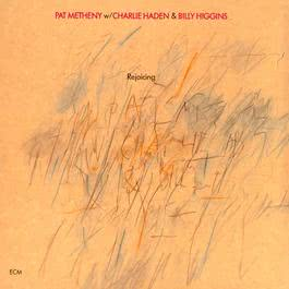 Rejoicing 1984 Pat Metheny