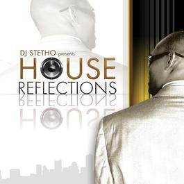 House Reflections 2008 DJ Stetho