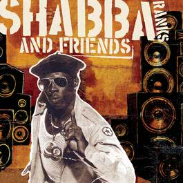 Shabba Ranks and Friends 1999 Shabba Ranks
