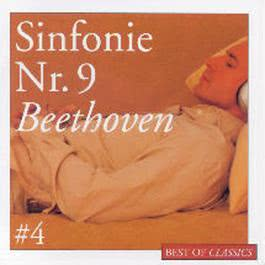 Best Of Classics 4: Beethoven Sinfonie 9 2004 David Zinman