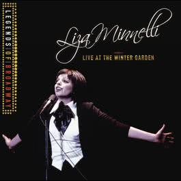 Legends Of Broadway - Liza Minnelli Live At The Winter Garden 2012 Liza Minnelli