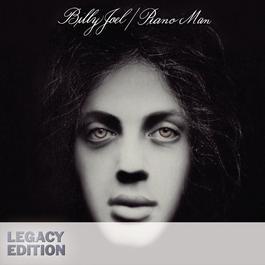 Piano Man (Legacy Edition) 2011 Billy Joel