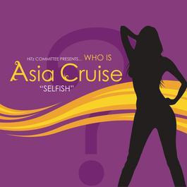 Selfish (Main Version) 2008 Asia Cruise