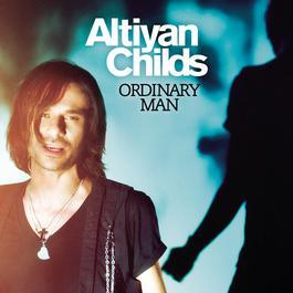 Ordinary Man 2011 Altiyan Childs