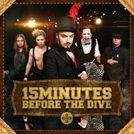 15 Minutes Before The Dive 2012 15 Minutes Before The Dive