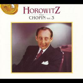 Horowitz Plays Chopin: Volume 3 1993 Vladimir Horowitz