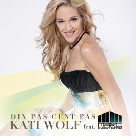 Dix Pas Cent Pas 2012 Marc Mysterio; Kati Wolf