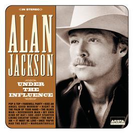 Under The Influence 1999 Alan Jackson