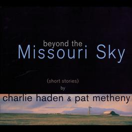 Beyond The Missouri Sky 1997 Charlie Haden