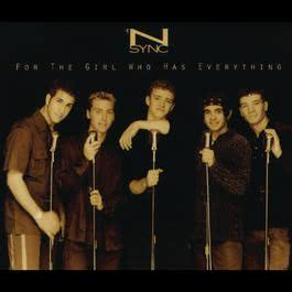 For The Girl Who Has Everything 1997 *NSYNC