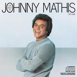 The Best Of Johnny Mathis 1975-1980 2008 Johnny Mathis