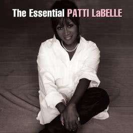 The Essential Patti LaBelle 2008 Patti Labelle