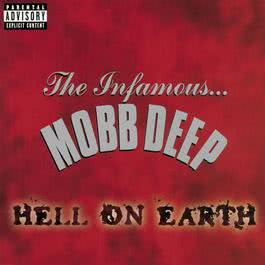 Hell On Earth (Explicit) 1992 Mobb Deep