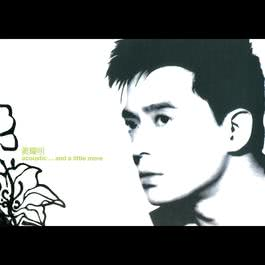 Acoustic...And A Little More 2002 Anthony Wong (黄耀明)