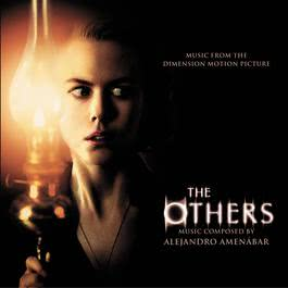 The Others - Original Motion Picture Soundtrack 2001 Alejandro Amenábar; Claudio Ianni
