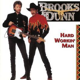 Hard Workin' Man 1993 Brooks & Dunn