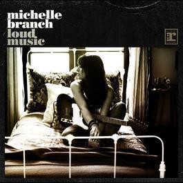 Loud Music 2011 Michelle Branch