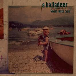 Swim With Sam 2006 A Balladeer