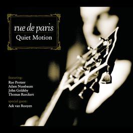 Quiet Motion 2006 Rue De Paris