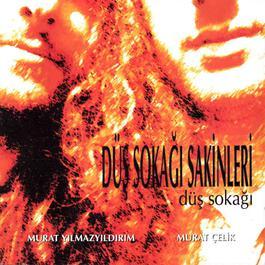 Dus Sokagi 2002 Dus Sokagi Sakinleri