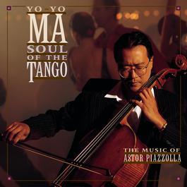 Soul of the Tango 1997 Yo Yo Ma