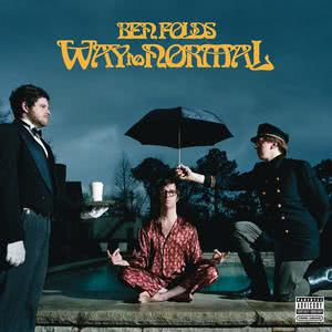 Way To Normal 2008 Ben Folds