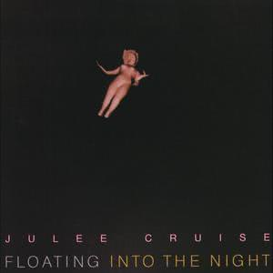 Floating Into The Night 2009 Julee Cruise