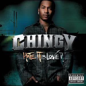 Hate It Or Love It 2007 Chingy