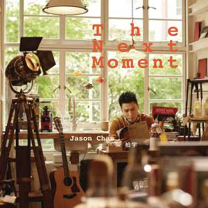 The Next Moment 2013 Jason Chan (陈柏宇)