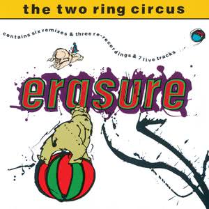 The Two Ring Circus 2017 Erasure