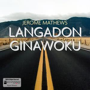 Langadon Ginawoku 2018 Jerome Mathews