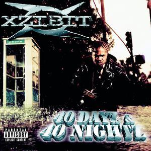 40 Dayz & 40 Nightz (Explicit) 2000 Xzibit