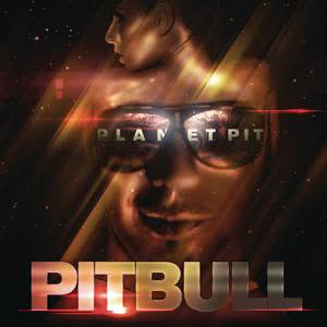 Planet Pit (Deluxe Version) 2011 Pitbull